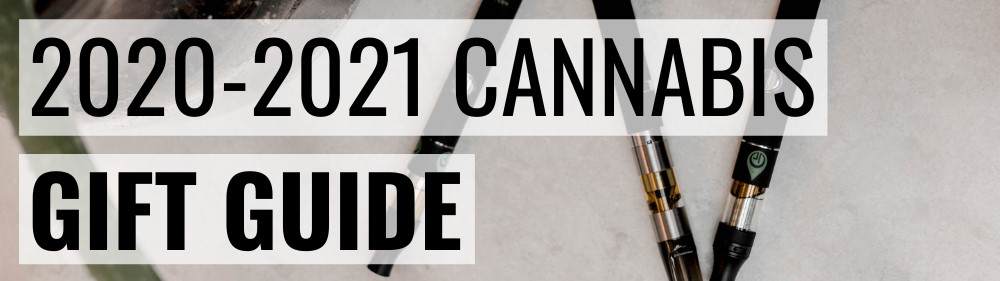 2020 Cannabis Gift Guide