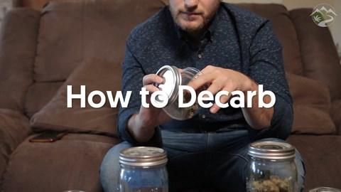How to Decarboxylate Marijuana