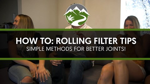 How To: Rolling Filter Tips